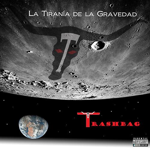 013-TRASHBAG-La tirania-de-la-gravedad-Crossfade-Mastering