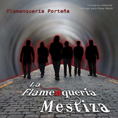 030-LA-FLAMENQUERIA-MESTIZA-Flamenqueria-portena-Crossfade-Mastering