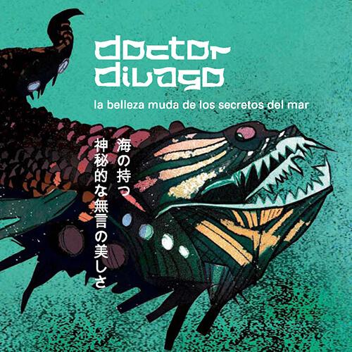 032-DOCTOR-DIVAGO-La-belleza-muda-de-los-secretos-del-mar-Crossfade-Mastering.jpg