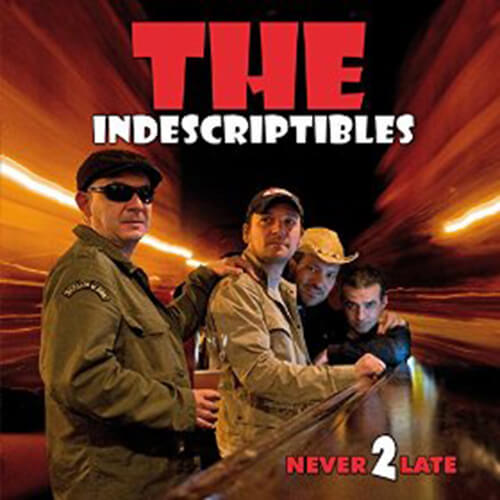 042-THE-INDESCRIPTIBLES-Never-2-late-Crossfade-Mastering