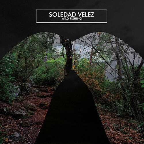 070-SOLEDAD-VELEZ-Wild-fishing-Crossfade-Mastering