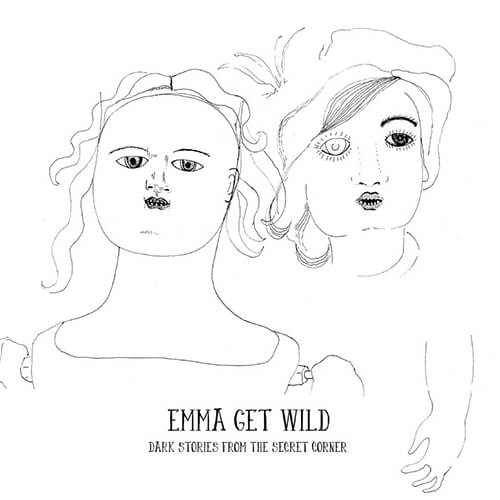 071-EMMA-GET-WILD-Dark-stories-from-the-secret-corner-Crossfade-Mastering