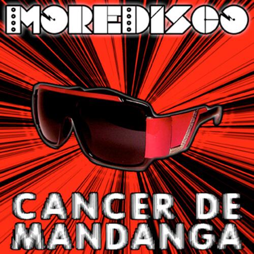 074-MOREDISCO-Cancer-de-mandanga-Crossfade-Mastering