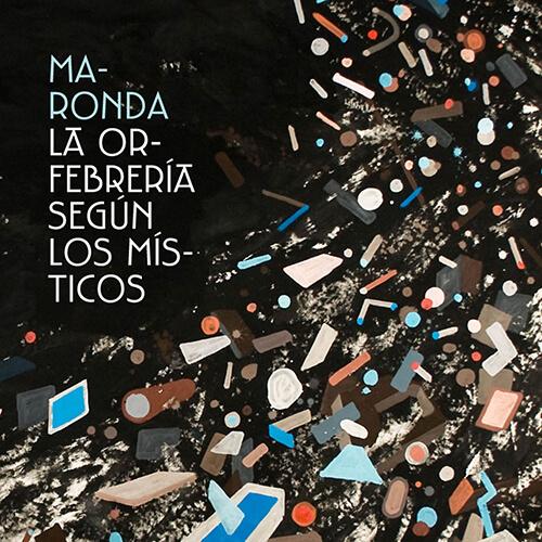 085-MARONDA-La-orfebreria-segun-los-misticos-Crossfade-Mastering