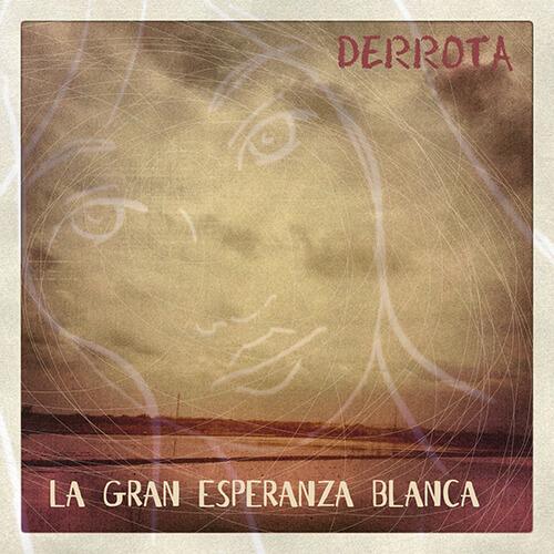 088-LA-GRAN-ESPERANZA-BLANCA-Derrota-Crossfade-Mastering
