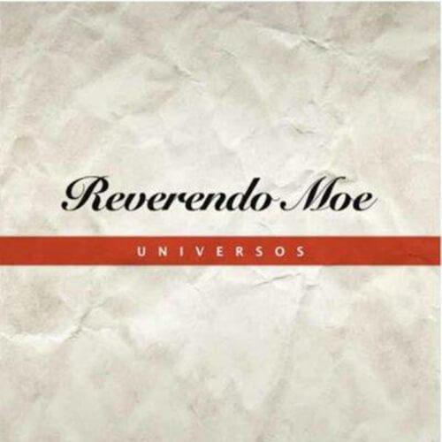 092-REVERENDO-MOE-Universos-Crossfade-Mastering