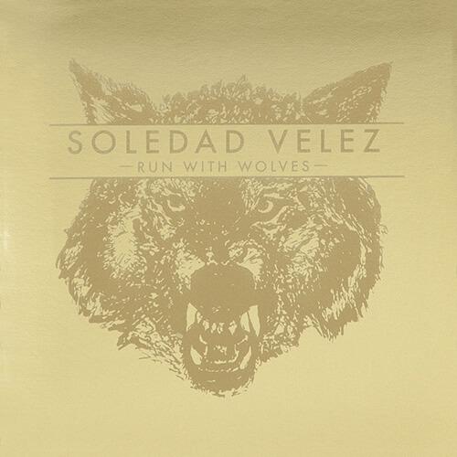 105-SOLEDAD-VELEZ-Run-with-wolves-Crossfade-Mastering