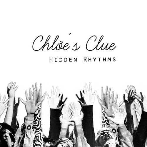 131-CHLOES-CLUE-Hidden-Rhythms-Crossfade-Mastering
