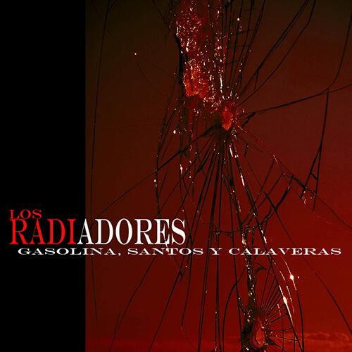 135-LOS-RADIADORES-Gasolina-Santos-y-Calaveras-Crossfade-Mastering