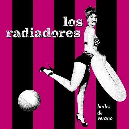 """""""Bailes de verano"""" LOS RADIADORES"""