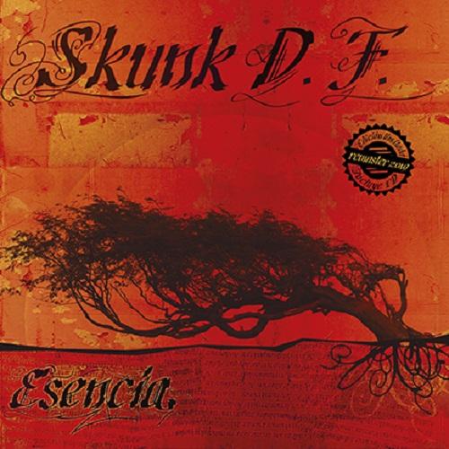 """""""Esencia"""" (Remaster) SKUNK D.F."""